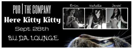 HERE KITTY KITTY - Sept 28th @ Bu Da Lounge!