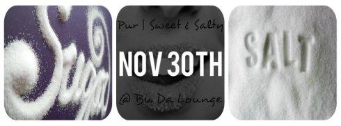 Sweet & Salty II - Nov. 30th
