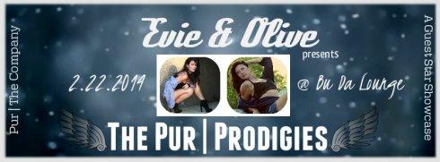 Evie & Olive presents - The Pur | Prodigies