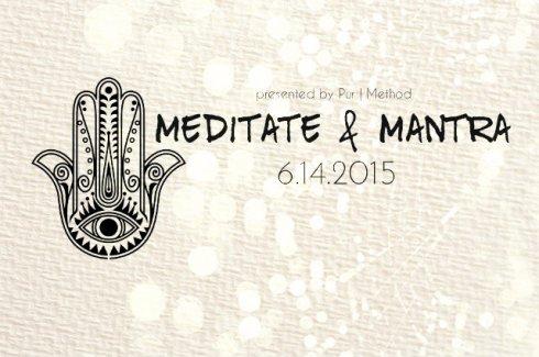 meditate and matra